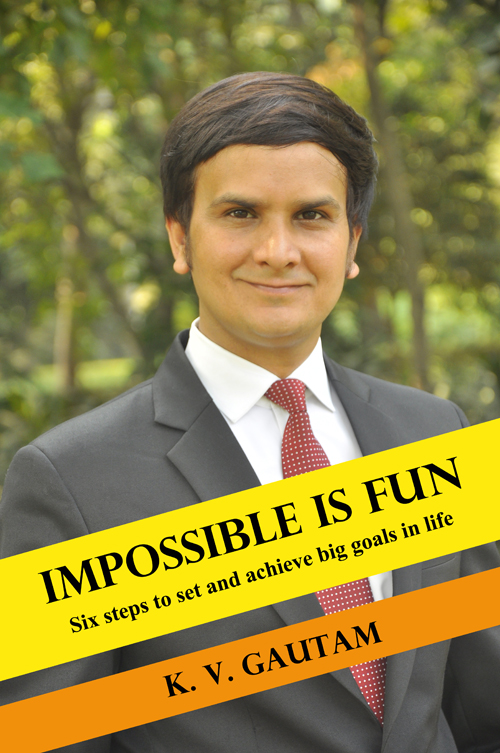 Impossible is Fun book by KV Gautam